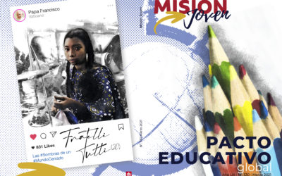 Misión Joven  | Marzo 2021:  Pacto Educativo