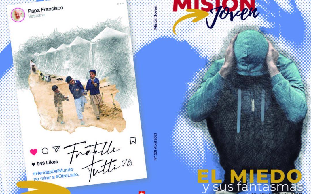 Misión Joven    Abril 2021:  El miedo y sus fantasmas