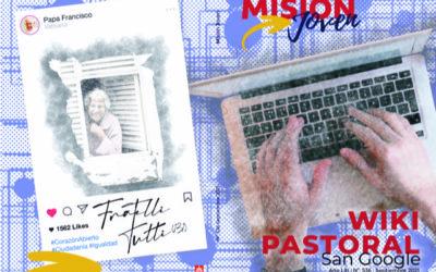 Misión Joven | Septiembre 2021: WikiPastoral (San Google)