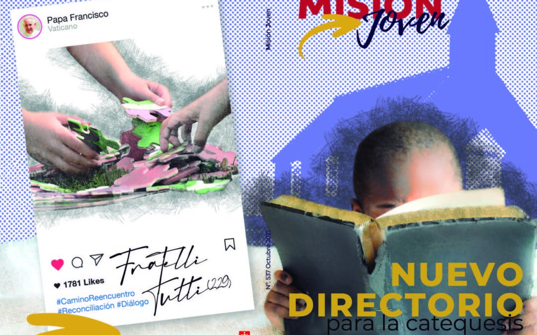 Misión Joven | Octubre 2021: Nuevo Directorio para la catequesis